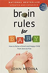 brain rules for baby book by john medina