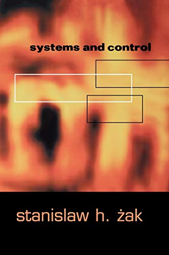 Systems and Control (The Oxford Series in Electrical and Computer Engineering)