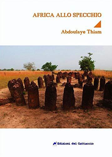 L'Africa allo specchio. Un romanzo sullo shock culturale