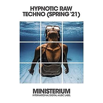 Hypnotic Raw Techno (Spring '21)