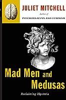Mad Men And Medusas