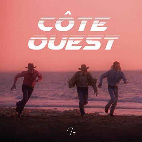 Côte Ouest [Explicit]