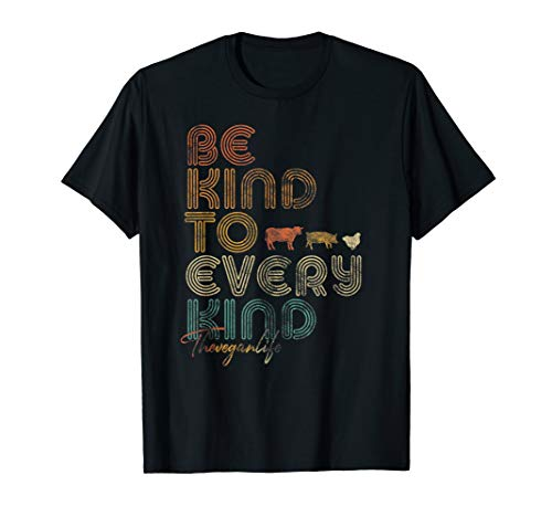 Be Kind To Every Kind Shirt. Retro, 70's Vegan Life T-Shirt