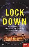 Christoph Hickmann, Veit Hickmann, Martin Knobbe: Lockdown. Wie Deutschland in der Coronakrise knapp der Katastrophe entkam