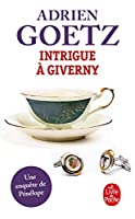 Intrigue a Giverny 2253182753 Book Cover