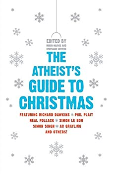 Paperback The Atheist's Guide to Christmas Book