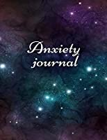 Anxiety journal: Track Your Triggers, Self Care, Daily Schedule & Anxiety Tracker & Planner for Stress Management and Moods.