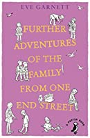 Further Adventures of the Family from One End Street (Puffin Modern Classics)