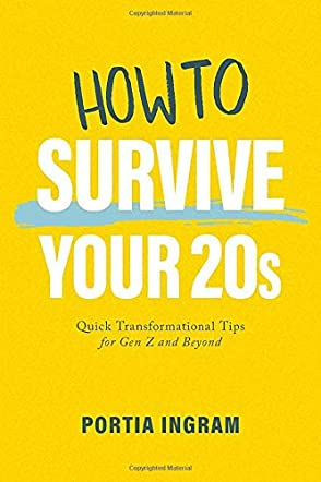 How to Survive Your 20s