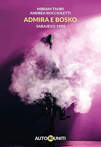 Admira e Bosko. Sarajevo 1993