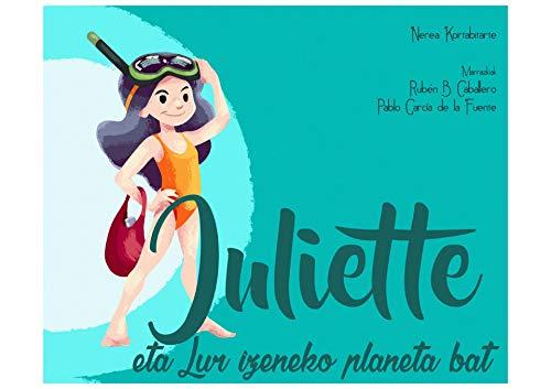 Juliette eta Lur izeneko planeta bat