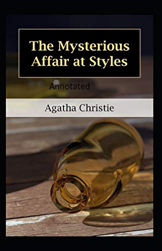 The Mysterious Affair at Styles-Classic Detective Novel(Annotated)