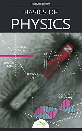 Basics of Physics: by Knowledge flow