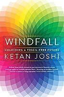 Windfall: Unlocking a Fossil-Free Future