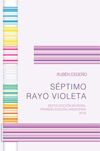 Séptimo Rayo Violeta (Colección Metafísica Siete Rayos)