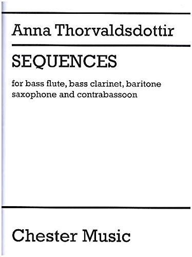 Sequences: Buch für Bass-Flöte, Bass-Klarinette, Bass-Saxophon, Kontrafagott