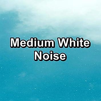 Medium White Noise