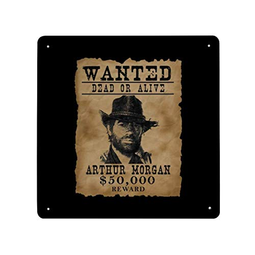 ZJLVMF Dead Redemption Arthur Morgan Wanted Poster Tin Sign Metal Iron Wall Painting Sign Retro Porch Hanging Warning Sign House Wall Decoration Signboard 12x12inch