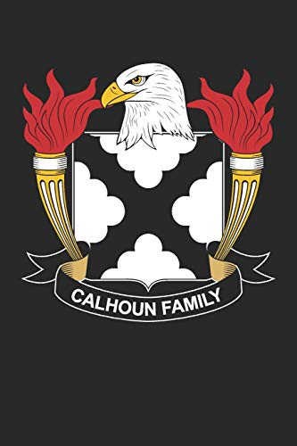 Calhoun: Calhoun Coat of Arms and Family Crest Notebook Journal (6 x 9 - 100 pages)