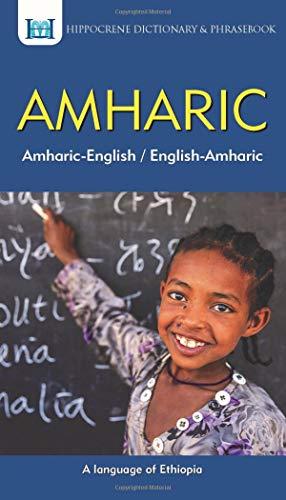 Compare Textbook Prices for Amharic-English/ English-Amharic Dictionary & Phrasebook Bilingual Edition ISBN 9780781813822 by Mendisu, Binyam Sisay,Ali, Abdu Ahmed,Mawadza, Aquilina