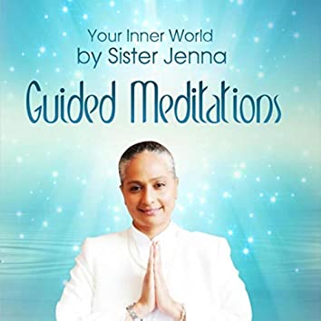 Your Inner World: Guided Meditations