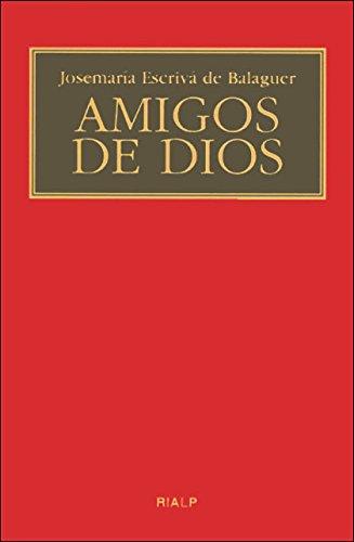 Amigos de Dios (Libros de Josemaría Escrivá de Balaguer)