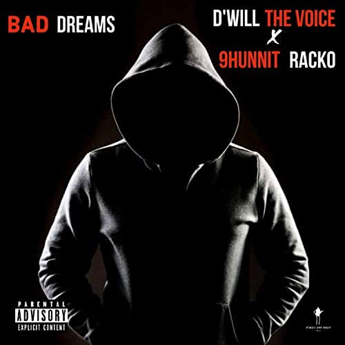 D'Will The Voice feat. 9hunnit Racko
