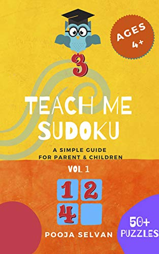 Teach Me Sudoku: A Simple Guide For Parent & Children (English Edition)