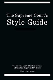 The Supreme Court's Style Guide