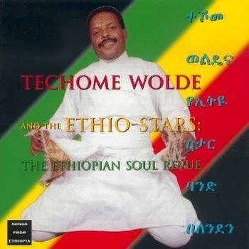 Ethiopian Soul Review by Teshome Wolde & Etho (1998-01-01)