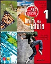 Invito alla natura plus. Con laboratorio fisica e chimica. Per la Scuola media. Con espansione online (Vol. 1)