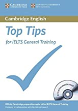The Official Top Tips for IELTS General Training module. Paperback with CD-ROM (2012-06-25)