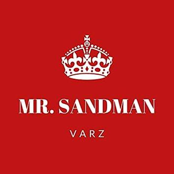 Mr. Sandman A.K.A. The King