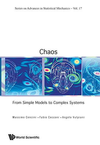 Chaos: From Simple Models To Complex Systems (Advances in Statistical Mechanics, Band 17)