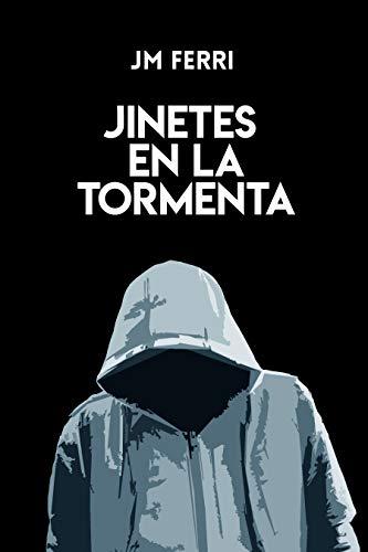 JINETES EN LA TORMENTA de JM Ferri
