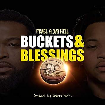 Buckets&blessings (feat. Xay Hill)
