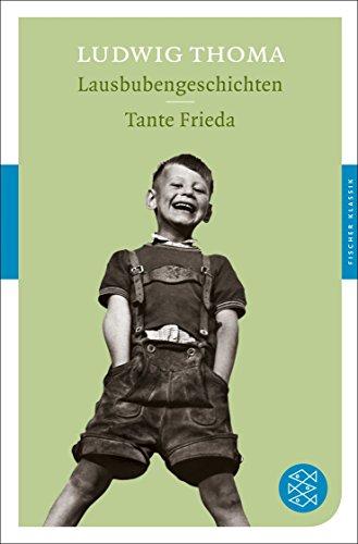 Lausbubengeschichten / Tante Frieda (Fischer Klassik)
