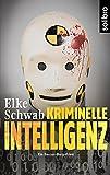 Kriminelle Intelligenz: Ein Baccus-Borg-Krimi (Subkutan 9)