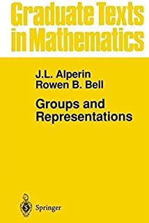 Groups and Representations (Graduate Texts in Mathematics) by J.L. Alperin Rowen B. Bell(1995-09-11)