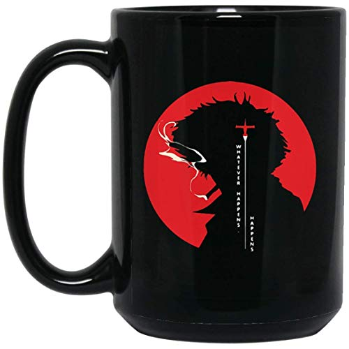 Whatever Happens Happens SPIKE SPIEGEL - 15 Oz Black Cocoa/Coffee Mug Unique Birthday Christmas Gift For Friend Colleague