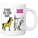 MyCozyCups 40th Birthday Gift - Other 40 Year Olds Me Unicorn Coffee Mug - Funny 11oz Cup For Grandma, Mom, Sister, Best Friend, Women, Her - Happy Fortieth Birthday Gift - Born In 1979, 1978, 1980