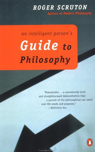 An Intelligent Person's Guide to Philosophy (English Edition)