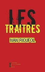 Les Traîtres d'Ivan Rioufol