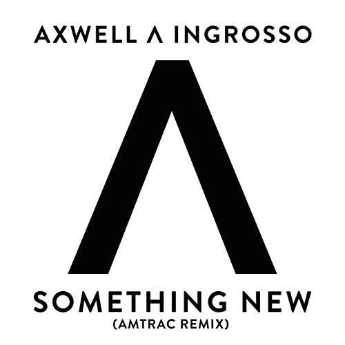Axwell /\ Ingrosso, Axwell & Sebastian Ingrosso