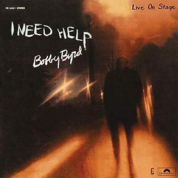 I Need Help (Live On Stage)