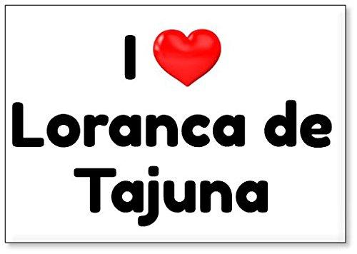 Mundus Souvenirs - Amo Loranca de Tajuna, Imán para Nevera (diseño 2)