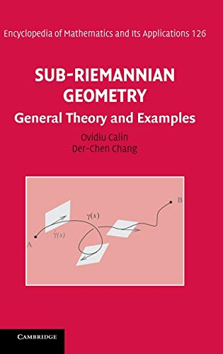 Sub-Riemannian Geometry: General Theory and Examples (Encyclopedia of Mathematics and its Applications, Series Number 126)の詳細を見る