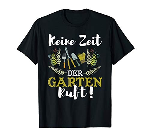 Garten Shirt Hobby Lustiges Gärtner Gartenarbeit Geschenk
