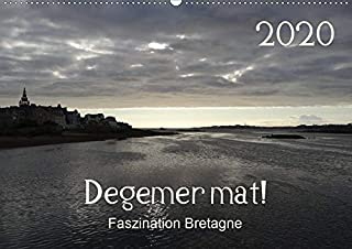 Degemer mat: Faszination Bretagne (Wandkalender 2020 DIN A2 quer): Spannende, stimmungsvolle Bilder aus einer der schoensten Regionen Europas. (Monatskalender, 14 Seiten )