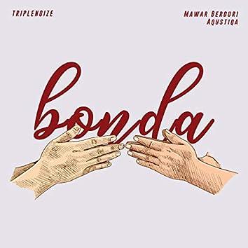 Bonda (feat. Mawar Berduri & Aqustiqa)